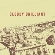 Bloody brilliant 2
